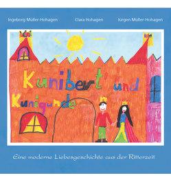 Kunibert und Kunigunde von Hohagen,  Clara, Müller-Hohagen,  Ingeborg, Müller-Hohagen,  Jürgen