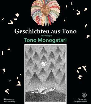 Kunio Yanagita: Geschichten aus Tono Tono Monogatari von Kling,  Burkhard, Yanagita,  Kunio
