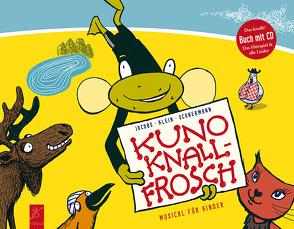Kuno Knallfrosch von Jacobs,  Dietmar, Schnermann,  Andreas