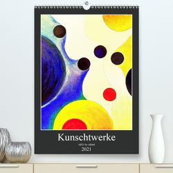 Kunschtwerke (Premium, hochwertiger DIN A2 Wandkalender 2021, Kunstdruck in Hochglanz) von by Alfred,  ARTs