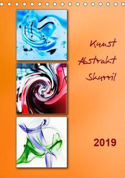 Kunst – Abstrakt – Skurril (Tischkalender 2019 DIN A5 hoch) von Kolfenbach,  Klaus