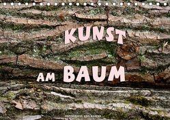 Kunst am Baum (Tischkalender 2019 DIN A5 quer) von Haafke,  Udo