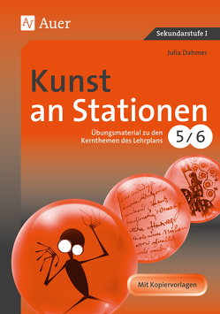 Kunst an Stationen 5-6 von Dahmer,  Julia