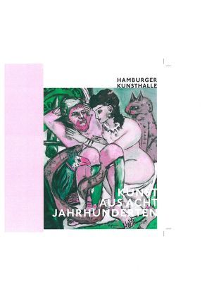 Kunst aus acht Jahrhunderten von Bertsch,  Markus, Hamburger Kunsthalle, Rauser,  Judith