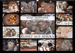 Kunst aus Afrika (Wandkalender 2019 DIN A2 quer) von Tappeiner,  Kurt