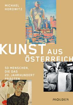 Kunst aus Österreich von Horowitz,  Michael