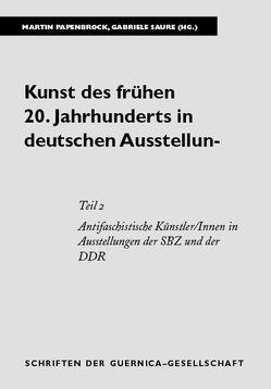 Kunst des frühen 20. Jahrhunderts in deutschen Ausstellungen. Eine kommentierte Bibliographie von Papenbrock,  Martin, Saure,  Gabriele