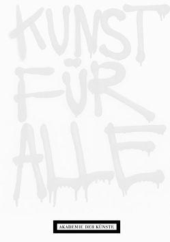 Kunst für alle. Multiples, Grafiken, Aktionen aus der Sammlung Staeck von Jansen,  Claudia, Negt,  Oskar, Ullrich,  Wolfgang, Wagner,  Thomas, Wiese,  Stefan von