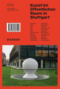 Kunst im öffentlichen Raum in Stuttgart von Kassner,  Fabian, Mendler,  Marcel, Schneider,  Sebastian, Stürzl,  Winfried, Welz,  Andrea, Winter,  Georg