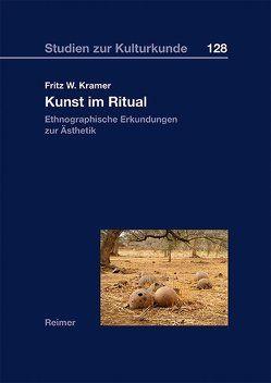 Kunst im Ritual von Kramer,  Fritz W.
