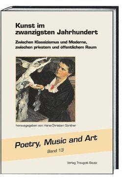 Kunst im Zwanzigsten Jahrhundert von Günther,  Hans Christian