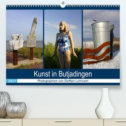 Kunst in Butjadingen 2021 (Premium, hochwertiger DIN A2 Wandkalender 2021, Kunstdruck in Hochglanz) von Lehmann,  Steffani