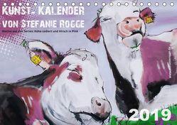 Kunst-Kalender von Stefanie Rogge (Tischkalender 2019 DIN A5 quer) von Rogge,  Stefanie