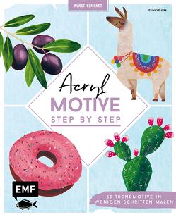Kunst kompakt: Acryl-Motive Step by Step von Kim ,  Eunhye