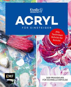 Kunst kompakt: Einfach Acryl – Das Grundlagenbuch von Edition Michael Fischer