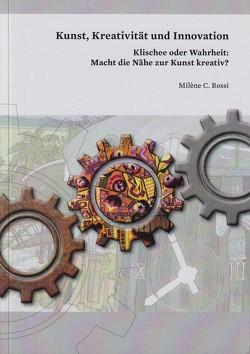 Kunst, Kreativität und Innovation von Rossi,  Milène C.