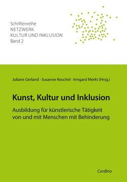 Kunst, Kultur und Inklusion von Gerland,  Juliane, Keuchel,  Susanne, Merkt,  Irmgard