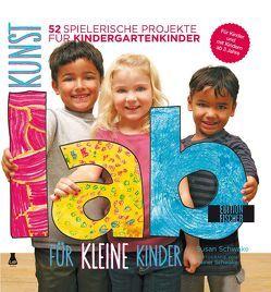 Kunst-Lab für kleine Kinder von Schwake,  Susan, Wellmann,  Beate