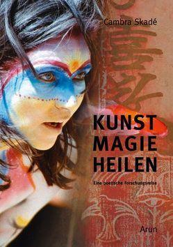 Kunst-Magie-Heilen von Skadé,  Cambra
