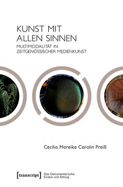 Kunst mit allen Sinnen von Preiß,  Cecilia Mareike Carolin