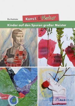 Kunst & Natur von Kreide,  Ingrid, Madreiter,  Ela