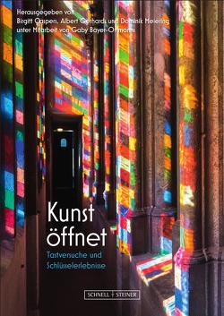 Kunst öffnet von Bayer-Ortmanns Gaby, Caspers,  Birgit, Gerhards,  Albert, Meiering,  Dominik