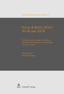 Kunst & Recht 2014 von Mosimann,  Peter, Schönenberger,  Beat