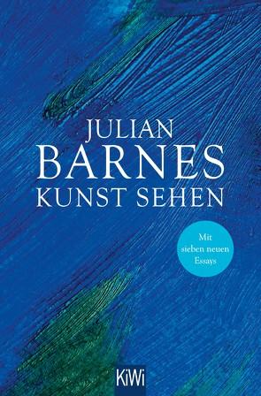 Kunst sehen von Barnes,  Julian, Bodmer,  Thomas, Krueger,  Gertraude