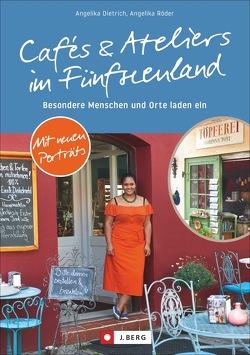 Kunst und Cafés von Dietrich,  Angelika, Röder,  Angelika