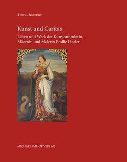Kunst und Caritas von Bischoff,  Teresa, Möseneder,  Karl