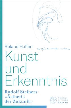 Kunst und Erkenntnis von Halfen,  Roland
