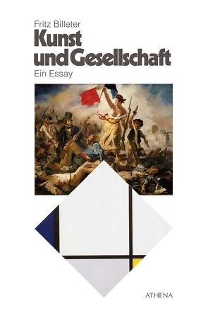 Kunst und Gesellschaft von Billeter,  Fritz