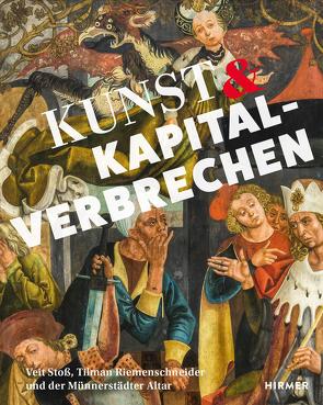 Kunst und Kapitalverbrechen von Kammel,  Frank Matthias
