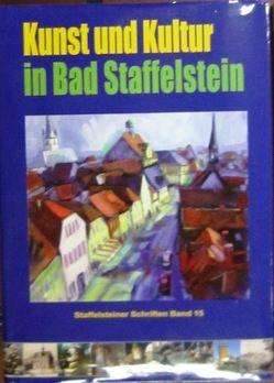 Kunst und Kultur in Bad Staffelstein von Christoph,  Bernhard, Gass,  Berthold, Hacker,  Hermann H, Kolling,  Hubert