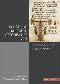 Kunst und Kultur in ottonischer Zeit von Raft,  Andreas, Schenkluhn,  Wolfgang