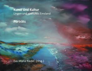 Kunst und Kultur. Südliches Emsland von Riedel,  Eva Maria