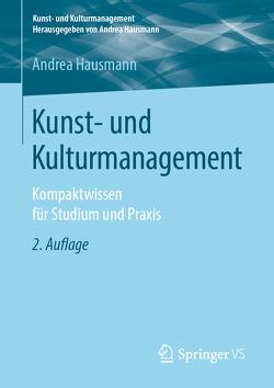 Kunst- und Kulturmanagement von Hausmann,  Andrea