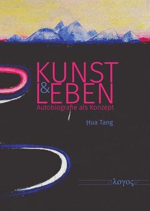 Kunst und Leben von Tang,  Hua
