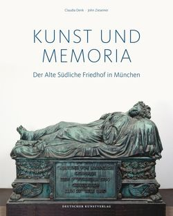 Kunst und Memoria von Denk,  Claudia, Ziesemer,  John