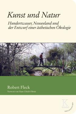 Kunst und Natur von Fleck,  Robert