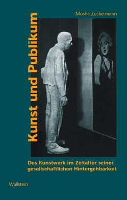 Kunst und Publikum von Zuckermann,  Moshe
