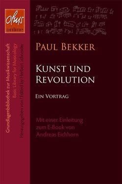 Kunst und Revolution (E-Book) von Bekker,  Paul