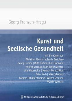 Kunst und Seelische Gesundheit von Franzen,  Georg