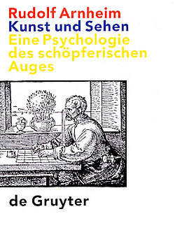 Kunst und Sehen von Arnheim,  Rudolf, Diers,  Michael, Hermann,  Hans