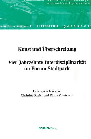 Kunst und Überschreitung von Rigler-Grond,  Christine, Zeyringer,  Klaus