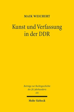 Kunst und Verfassung in der DDR von Weichert,  Maik