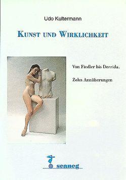 Kunst und Wirklichkeit von Kultermann,  Udo