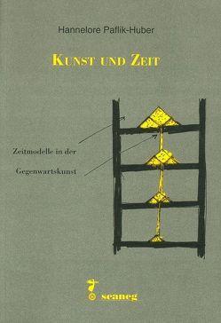 Kunst und Zeit von Paflik-Huber,  Hannelore