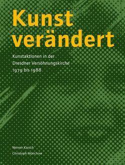 Kunst verändert von Karsch,  Werner, Münchow,  Christoph