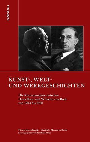 Kunst-, Welt- und Werkgeschichten von Maaz,  Bernhard